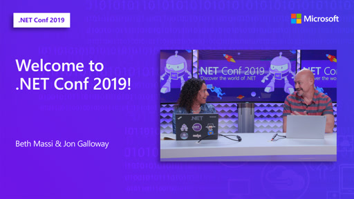 Welcome to .NET Conf 2019!
