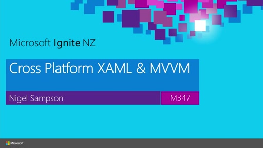 Developing Cross Platform Mobile Apps with XAML and MVVM