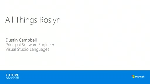 All Things Roslyn