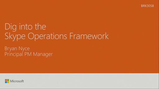 Dig into the Skype Operations Framework