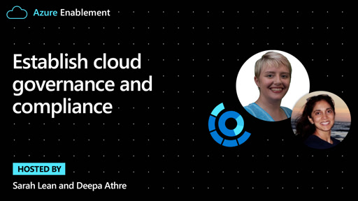 Establish cloud governance and compliance