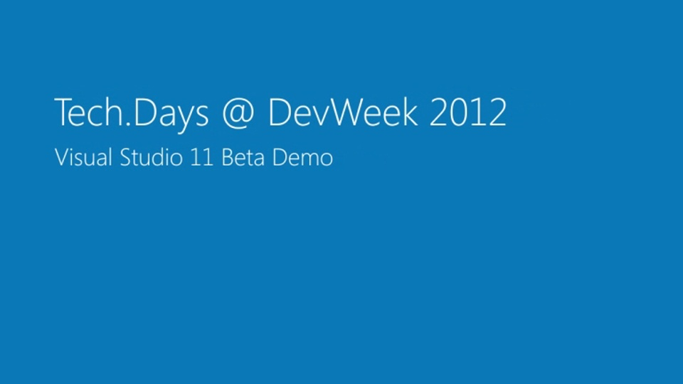 Visual Studio 11 Beta Demo