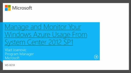 Manage and Monitor Your Windows Azure Usage From System Center 2012 SP1