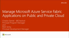 Manage Microsoft Azure Service Fabric Applications on Public and Private Cloud