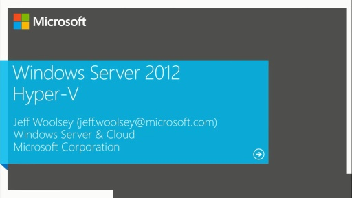 What's New in Windows Server 2012 Hyper–V