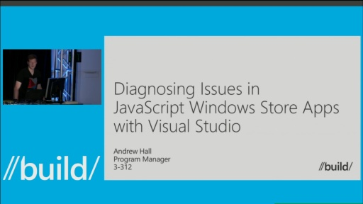 Diagnosing Issues in JavaScript Windows Store Apps with Visual Studio 2013