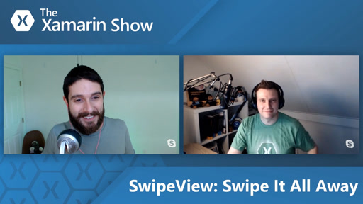 SwipeView - Swipe It All Away | The Xamarin Show