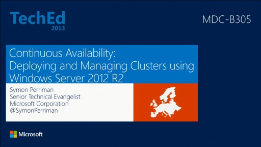 Continuous Availability: Deploying and Managing Clusters Using Windows Server 2012 R2