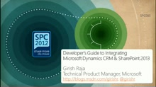 Developer's Guide to Integrating Microsoft Dynamics CRM & SharePoint 2013