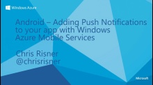 Android - Add Push Notifications to your Apps with Windows Azure Mobile Services