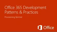 Replacement of team site feed with Yammer feed  - Office 365 Developer Patterns and Practices