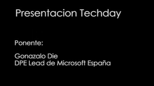 TechDay 2012. Opening con Gonzalo Die