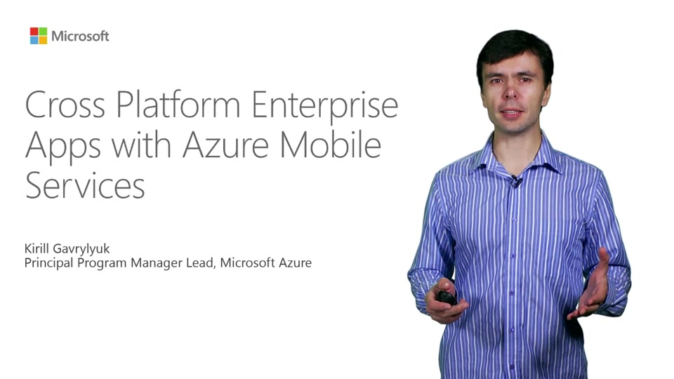 Cross Platform Enterprise Apps With Azure Mobile Services