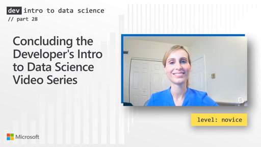 Concluding the Developer's Intro to Data Science Video Series (28 of 28)