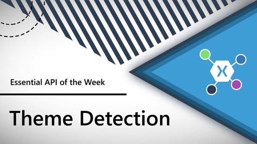 Theme Detection (Xamarin.Essentials API of the Week)