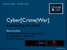 Cyber[Crime/War] – Connecting the Dots