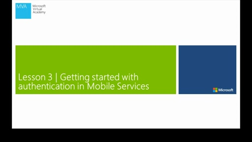 Lesson 3: Getting Started With Authentication In Mobile Services