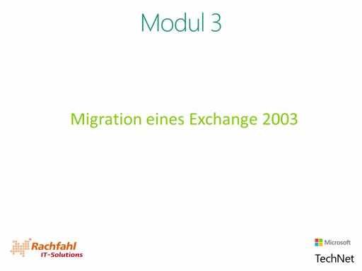 03| Migration eines Exchange Server 2003