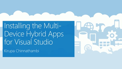 Installing the Multi-Device Hybrid Apps for Visual Studio