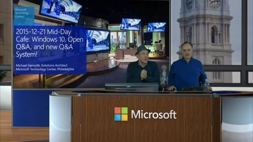 2015-12-21 Mid-Day Cafe: Windows 10, Open Q&A, and new Q&A System!