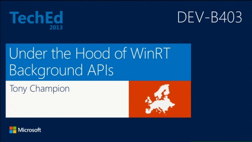 Under the Hood of Windows 8 Background APIs