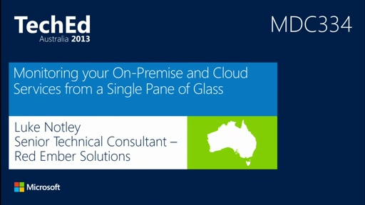 Monitoring your On-Premise Services, Azure Services and Amazon Web Services with a Single Pane of Glass