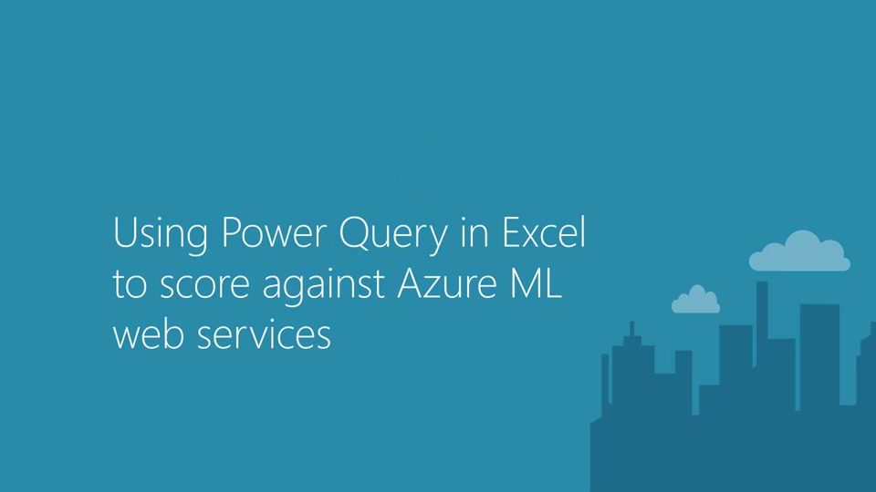 Using Power Query in Excel to score against Azure ML web services