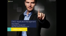 Application Delivery with System Center 2012 Configuration Manager