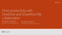 Drive productivity with OneDrive and SharePoint file collaboration