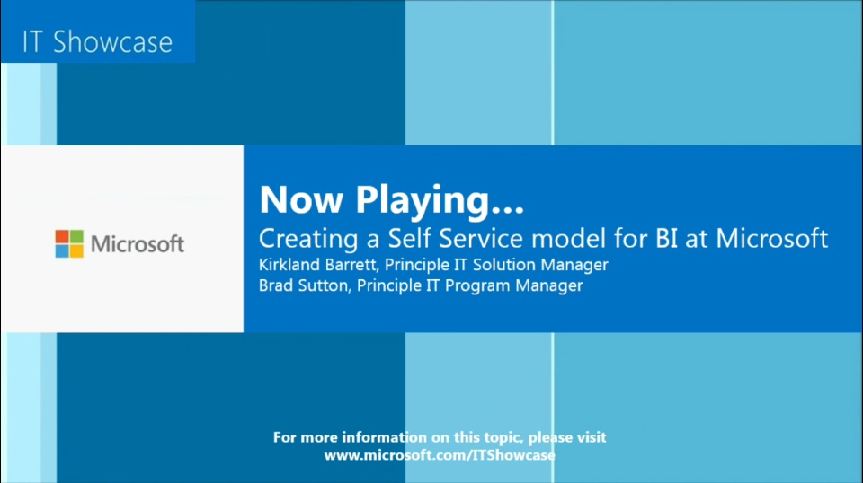 Creating a Self Service Model for BI at Microsoft