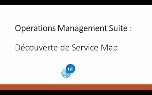 Operations Management Suite : Découverte de Service Map