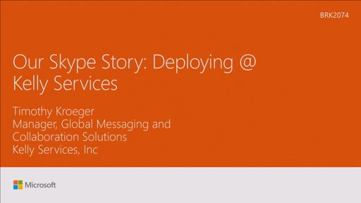 Hear how Kelly Services deployed Skype for Business worldwide