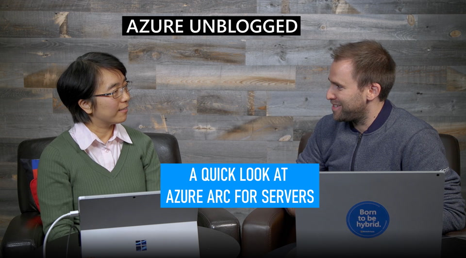 Azure Unblogged - Azure Arc for Servers
