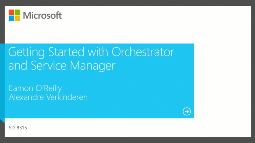 Getting Started with Orchestrator and Service Manager