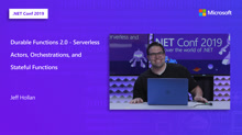 Durable Functions 2.0 - Serverless Actors, Orchestrations, and Stateful Functions