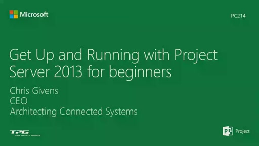 How to get up and running with Project Server 2013 for beginners