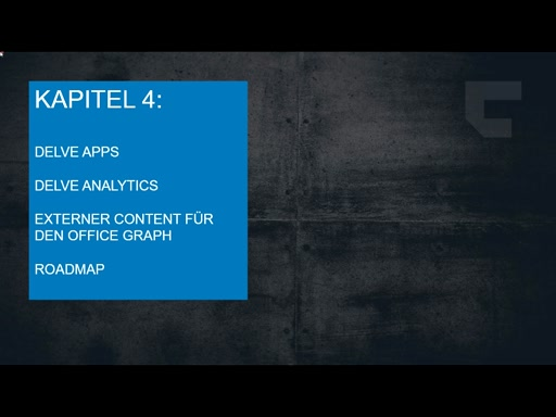 Delve and the Office Graph - Kapitel 4: Apps, Delve Analytics, externer Content & Roadmap
