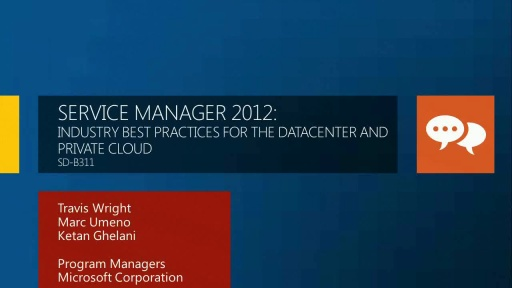 Service Manager 2012: Industry Best Practices for the Datacenter and Private Cloud