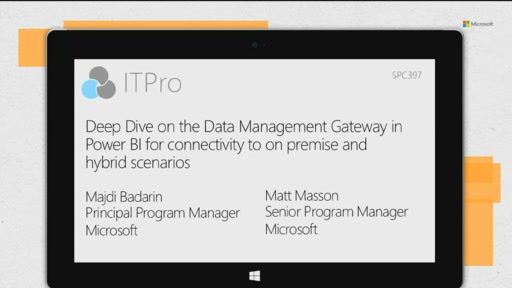 Deep Dive on the Data Management Gateway in Power BI for connectivity to on premise and hybrid scenarios