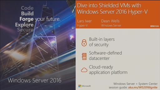 Dive into Shielded VMs with Windows Server 2016 Hyper-V: