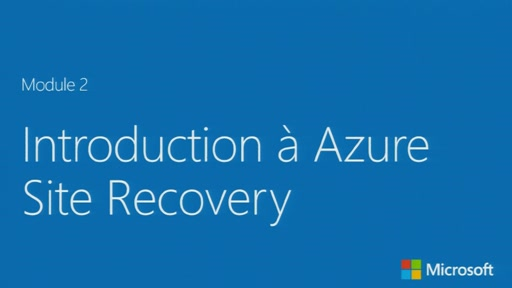 Hyper-V et Azure Site recovery - Introduction à Azure Site Recovery