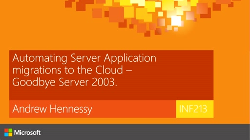 Automating Server Application migrations to the Cloud - Goodbye Server 2003.
