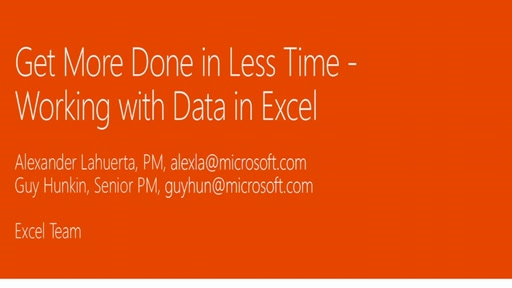 Get more done in less time - working with data in Excel