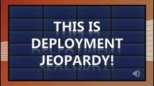 Optimized Desktop Deployment Jeopardy Live Game Show