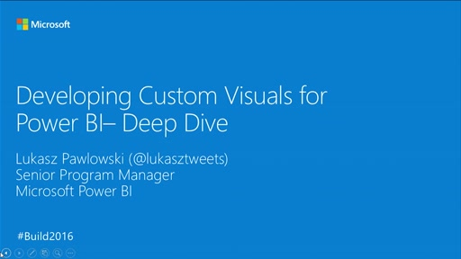 Developing Custom Visuals for Power BI– Deep Dive