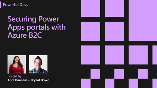 Securing Power Apps Portals with Azure B2C