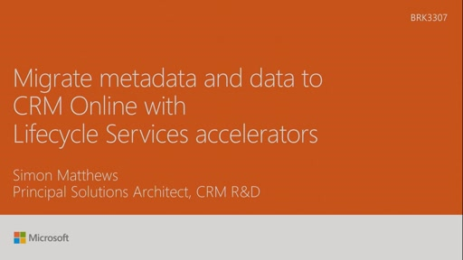 Migrate metadata and data to CRM OL with Lifecycle Services accelerators