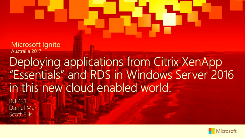 "Deploying applications from Citrix XenApp ""Essentials"" and RDS in Windows  Server 2016 in this new cloud enabled world"