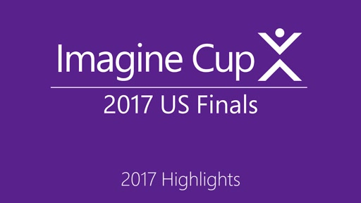 Highlight Reel - 2017 Imagine Cup US Finals