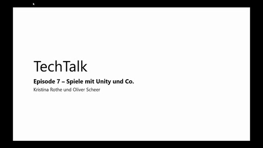 Episode 7 - Unity und Co.